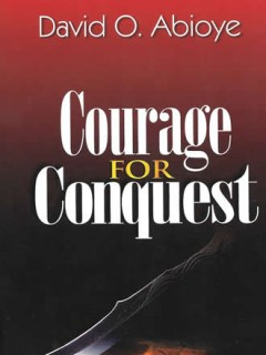 Courage for Conquest